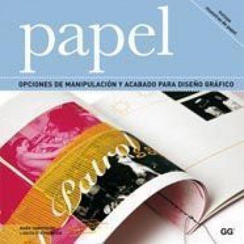 Libro: Papel. Opciones de manipulación y acabado para el diseño gráfico.