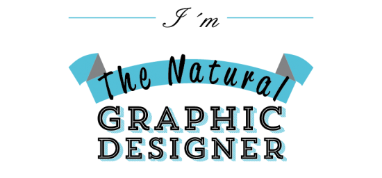 The Natural Graphic Designer