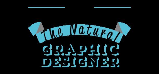 The Natural Graphic Designer