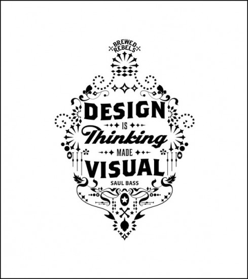 """""""El diseño es el pensamiento hecho visual"""""""