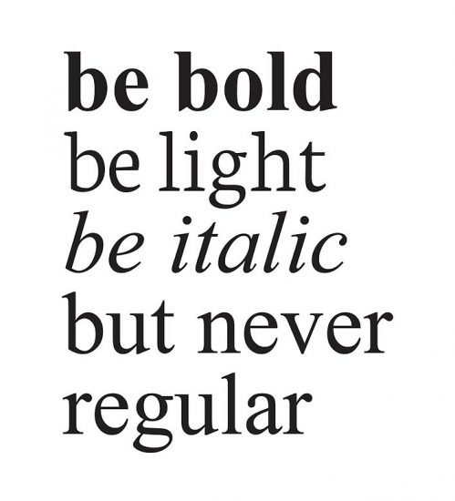 Bold, light, italic, regular