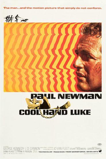 Cool Hand Luke 1967, La leyenda del indomable. Dirigida por Stuart Rosenberg