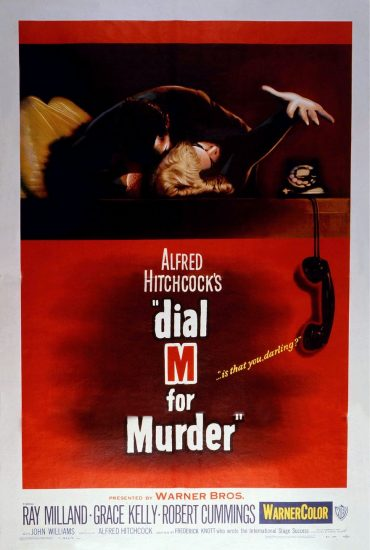Dial M for Murder (Crimen perfecto) 1954, Alfred Hitchcock