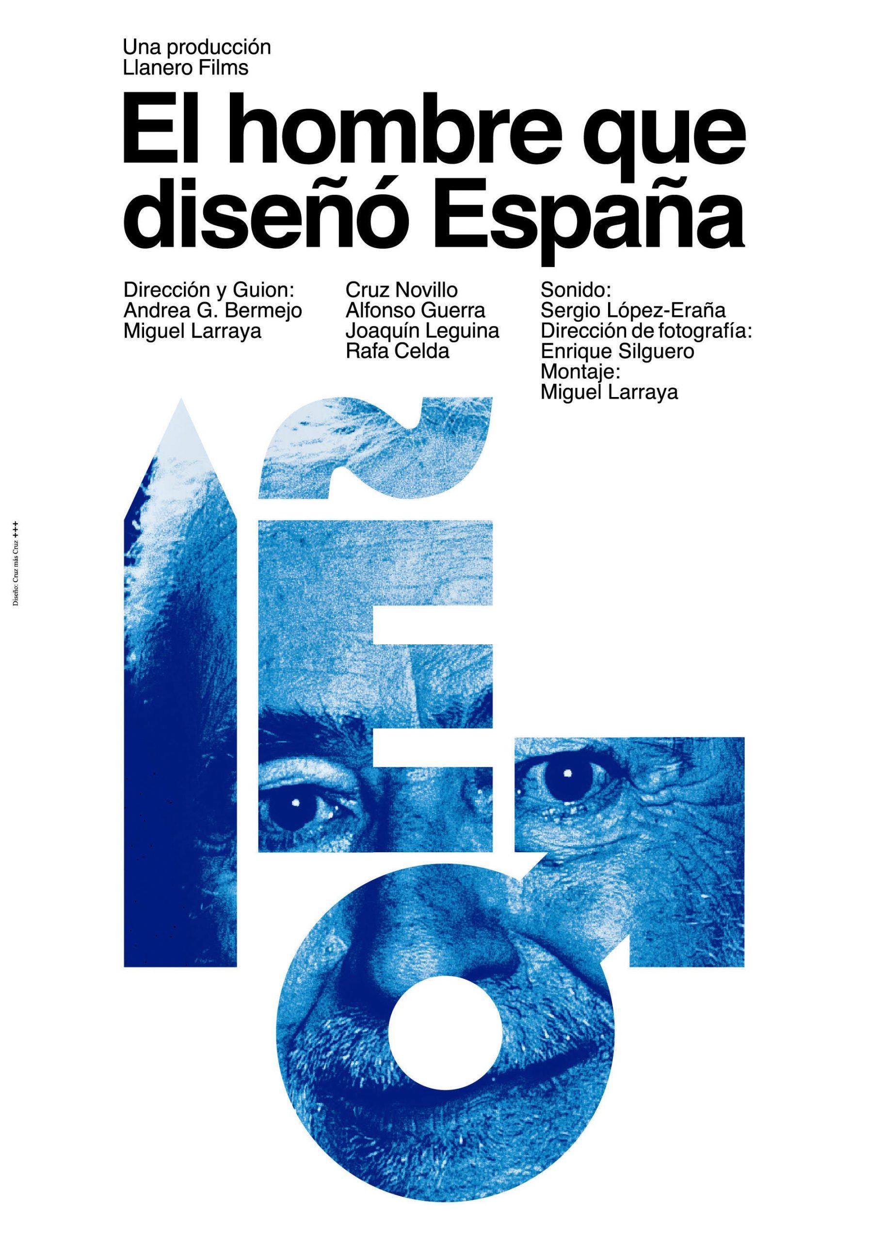 """Cartel del documental El hombre que diseñó España"""" de Cruz Novillo"""
